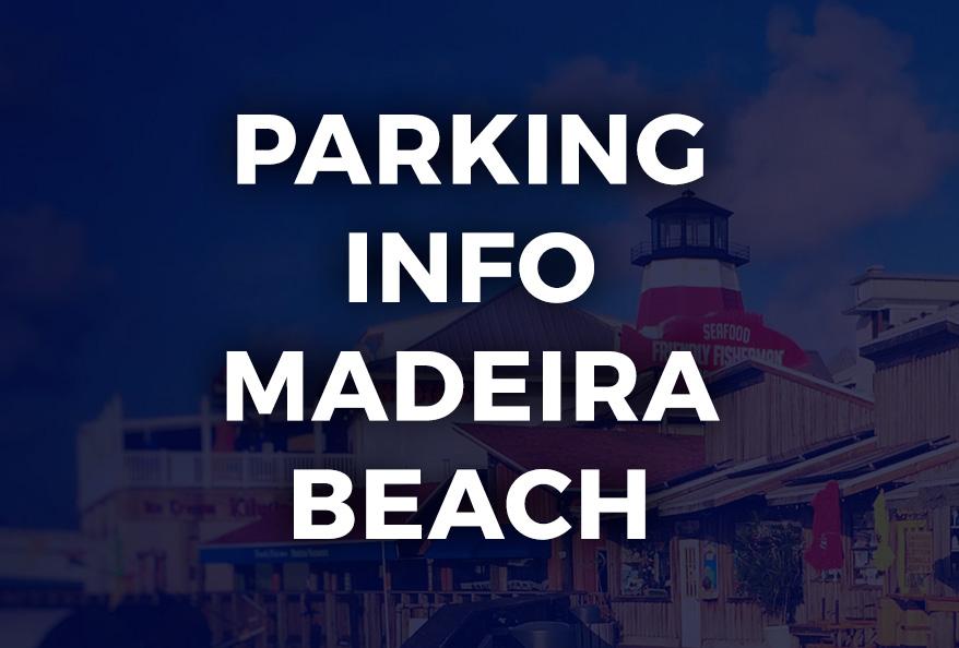 Parking Info Madeira Beach