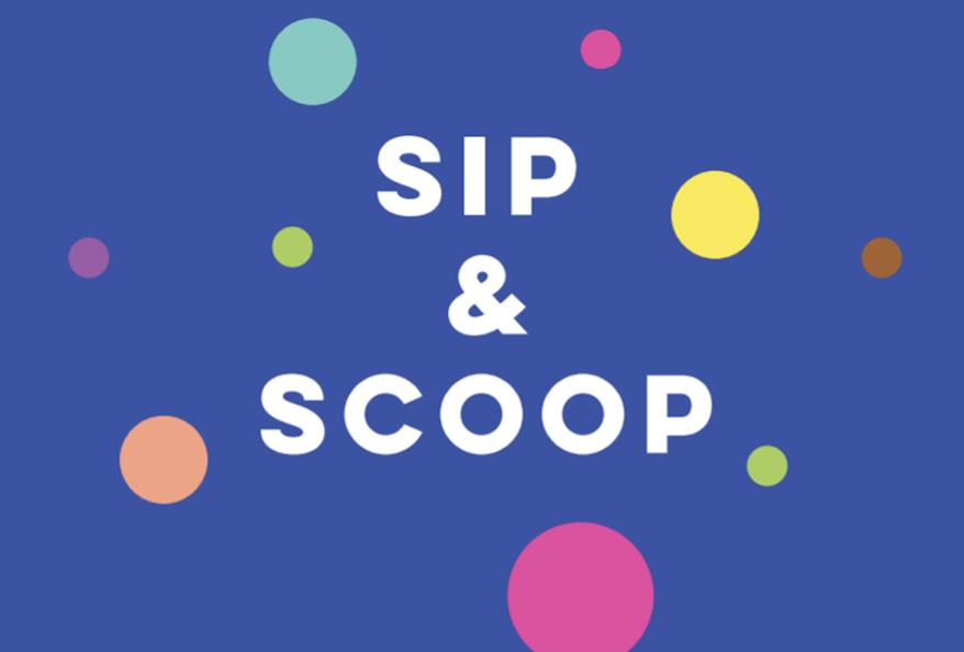 Sip & Scoop